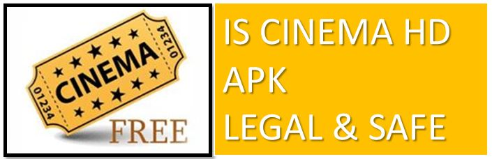 Is Cinema APK Legal and safe image